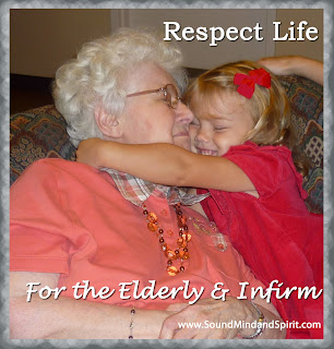 Respect Life for the Elderly and Infirm