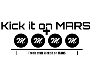 Kick it on MARS