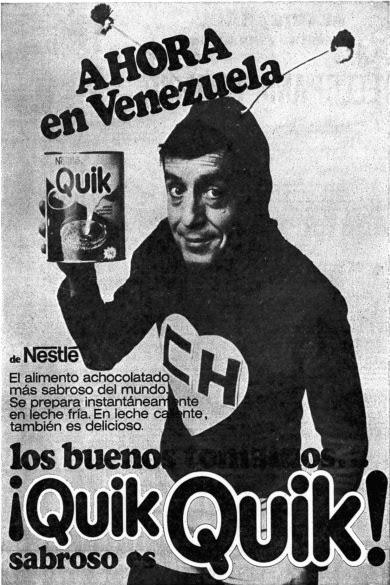 Chapolin Colorado (Roberto Gómez Bolaños) como garoto propaganda do Quik em 1978.