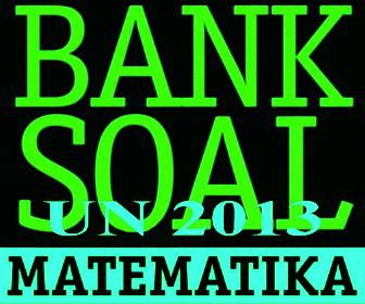 Bank Soal Ujian Nasional Mgmp Matematika Smk Kab Boyolali