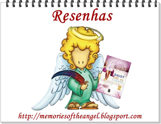 Resenha Daisy está na cidade - Memories of the Angel