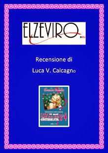 Recensione del Giornalista Luca V.Calcagno su Elzeviro.eu