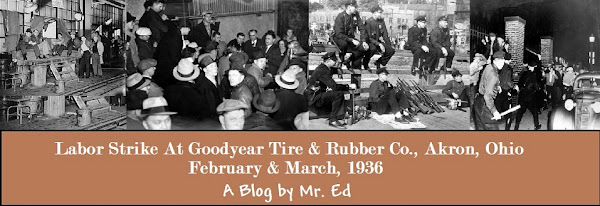 Click Here to see my blog about the 1936 Goodyear Strike