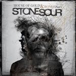 STONE SOUR – House of Gold & Bones Part 1 - 3 / 5
