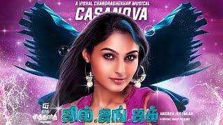 Casanova Official Lyric Video _ Jil Jung Juk _ Siddharth _ Andrea Jeremiah _ Vishal Chandrashekhar