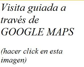 VISITA GUIADA A TRAVES DE GOOGLE MAPS
