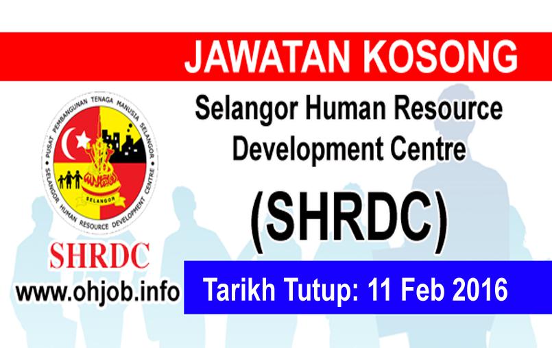 Jawatan Kerja Kosong Selangor Human Resource Development Centre (SHRDC) logo www.ohjob.info februari 2016
