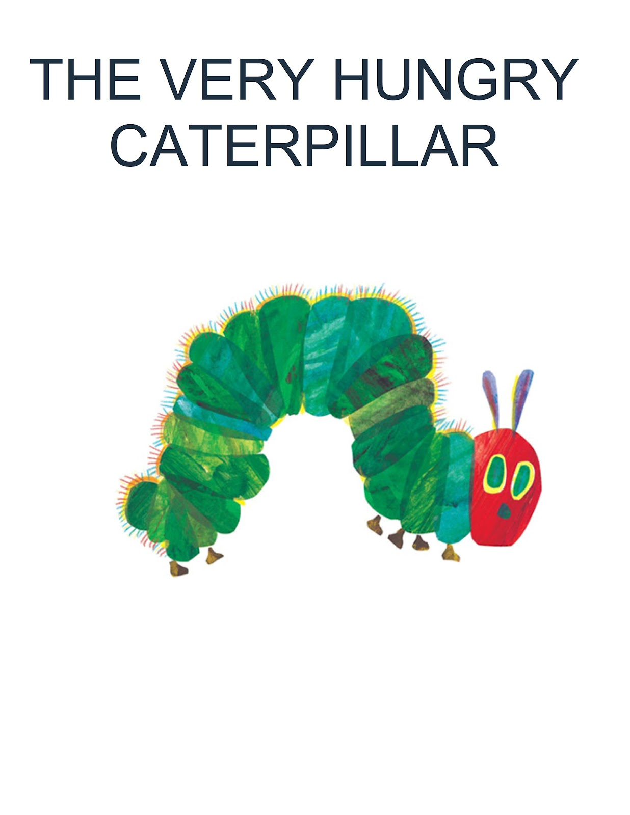The Very Hungry Caterpillar Quotes QuotesGram