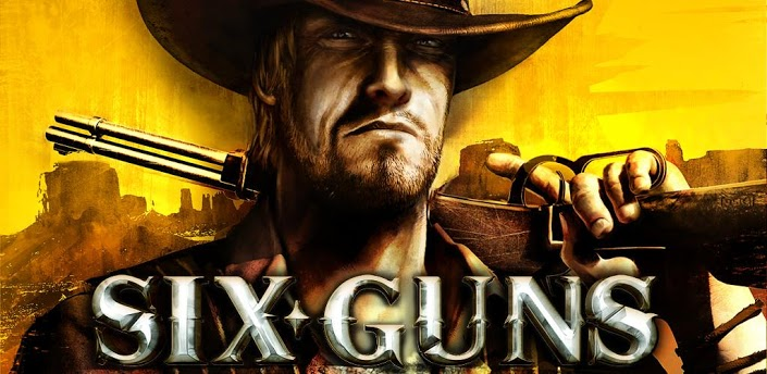 Gameloft] Six-Guns APK v1.8.0 Multiplayer/ Mod Offline & Money
