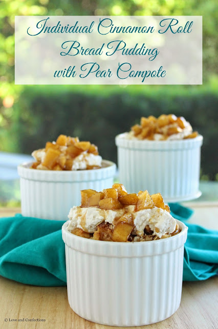 Individual Cinnamon Roll Bread Pudding with Pear Compote for #BrunchWeek from LoveandConfections.com