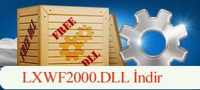 LXWF2000.dll Hatası çözümü.