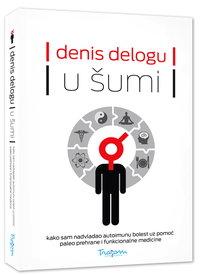 U šumi - Denis Delogu
