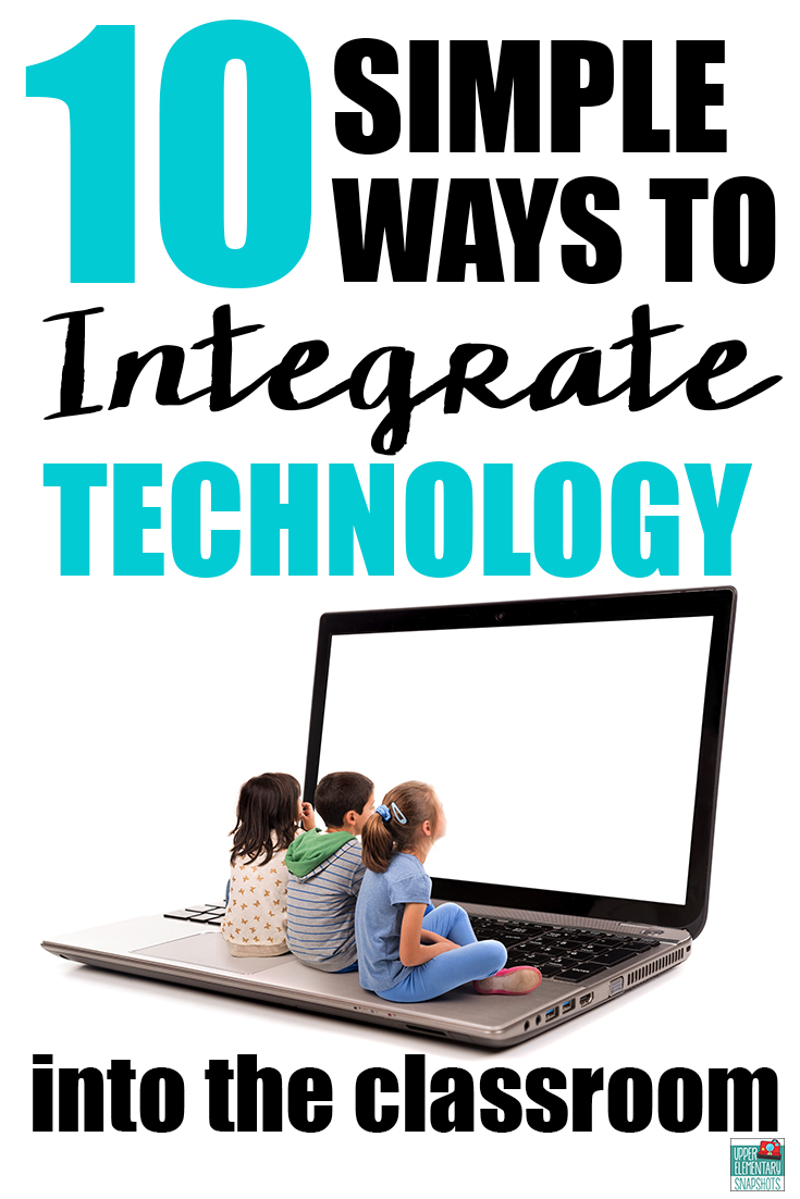 Classroom Technology Ideas ~ Upper elementary snapshots simple ways to integrate