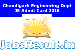 Chandigarh Engineering Dept JE Admit Card 2016