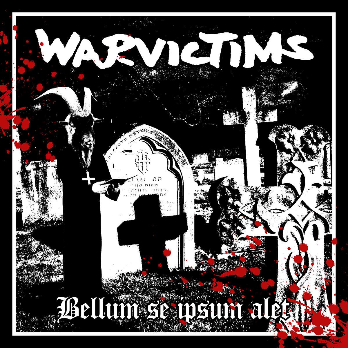 Warvictims - Bellum Se Ipsum Alet