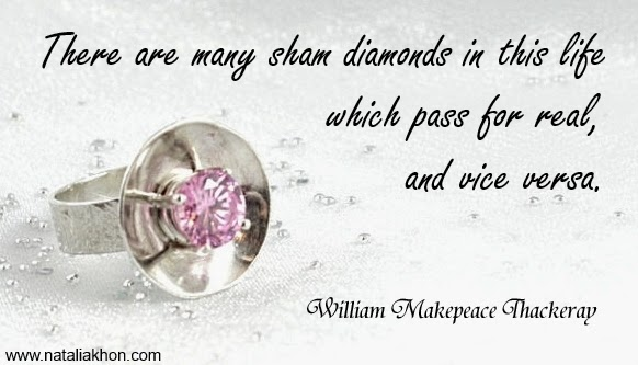 There are many sham diamonds in this life which pass for real, and vise versa.