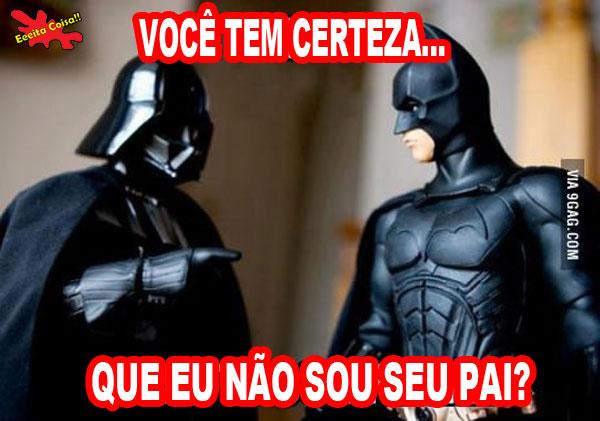 Darth Vader e Batman na imagem e o Lord Sith pergunta se o ele não seria o pai do morcegão mais famoso da galáxia tão tão distante