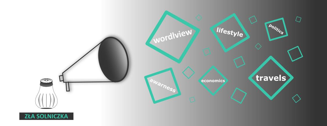 Zła Solniczka - blog lifestylowy o podróżach i zwiększaniu świadomości
