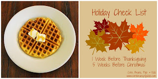 Horchata Pumpkin Waffles and 1 Week Before Thanksgiving Check List