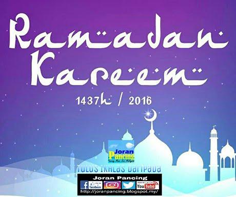 Selamat Menyambut Ramadan Kareem buat warga pancing beragama Islam