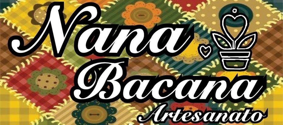 Nana Bacana Artesanato