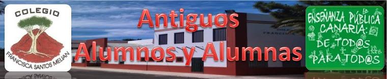Antiguos Alumnos y Alumnas del CEIP Francisca Santos Melián