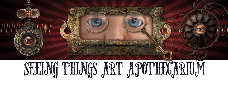 Seeing Things Art Apothecarium