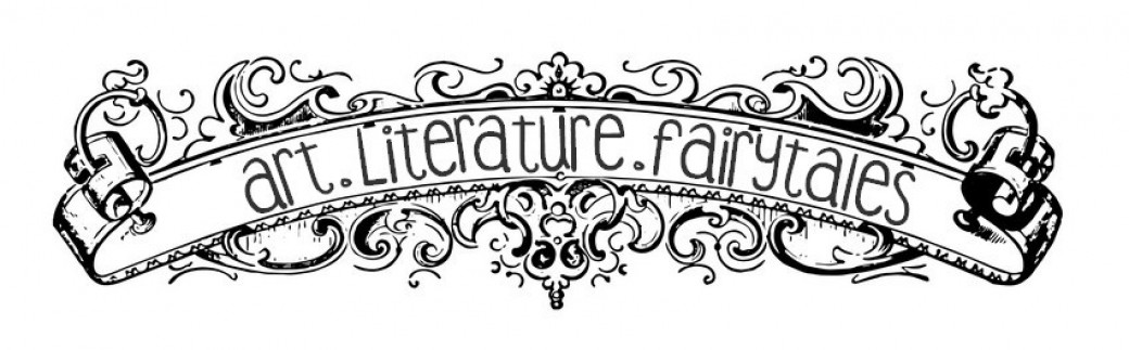 Art, Literature, Fairytales