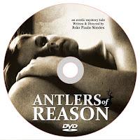 Antlers of Reason DVD