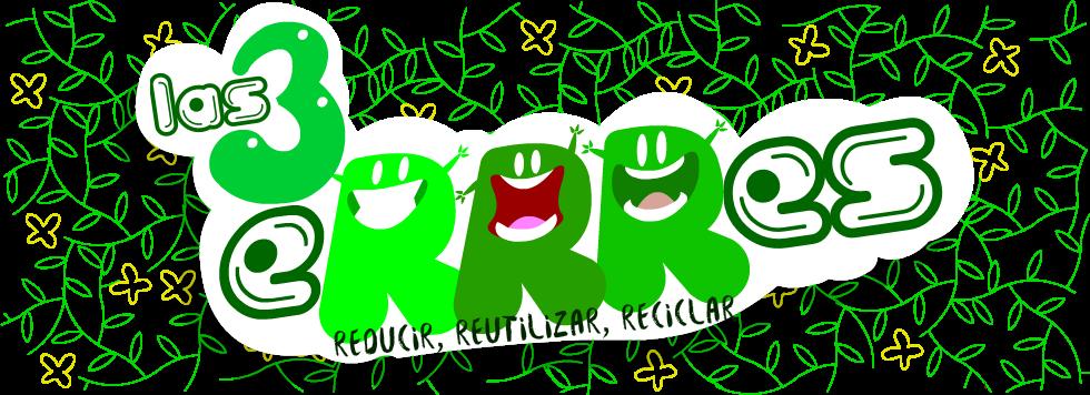 Las 3 eRRRes Reducir Reutilizar y Reciclar