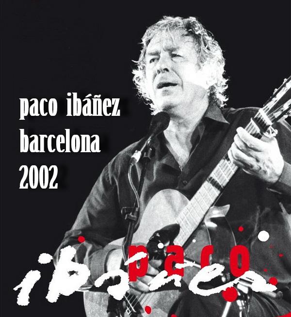 Paco Ibáñez - Barcelona 2002