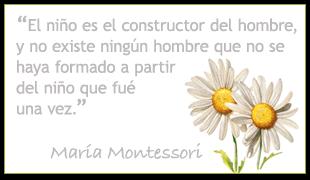 Trabajando en Educación Infantil: 10 frases de María Montessori