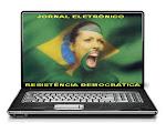 E-JORNAL RESISTÊNCIA DEMOCRÁTICA