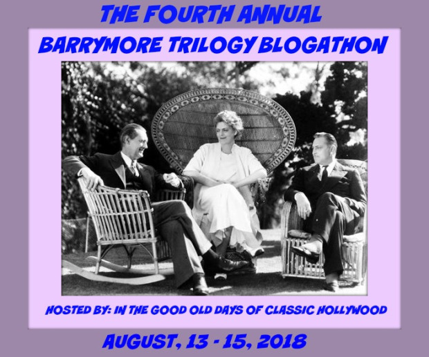 The Fourth Annual Barrymore Trilogy Blogathon!!!