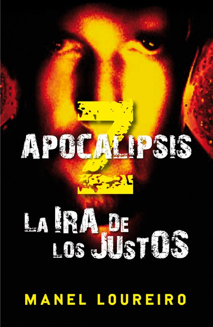 La ira de los justos - Manel Loureiro [Multiformato]