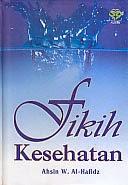 toko buku rahma: buku FIKIH KESEHATAN, pengarang ahsin, penerbit amzah