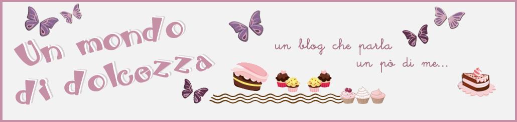 Un mondo di dolcezza