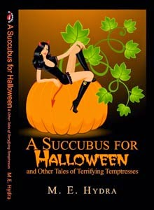 http://www.amazon.com/Succubus-Halloween-Other-Terrifying-Temptresses-ebook/dp/B005Y1AR8K/ref=sr_1_5?s=digital-text&ie=UTF8&qid=1405488901&sr=1-5