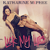 "NEW MUSIC: KATHARINE MCPHEE ""LICK MY LIPS"""