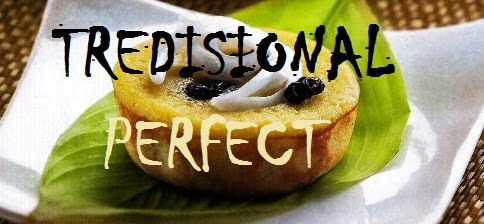 TRADISIONAL = PERFECT