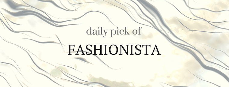 Daily pick of fashionista