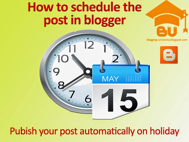 how to scheduled a post in blogger