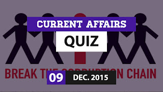 Current Affairs Quiz 9 December 2015