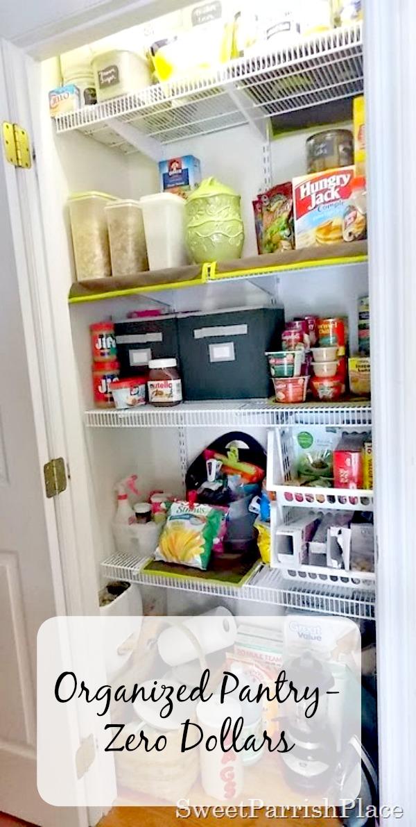 organized pantry zero dollars