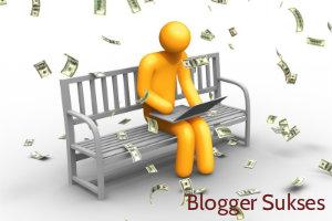 Mau Sukses di Blogger, Ikuti Cara ini