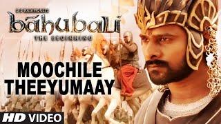 Moochile Theeyumaay Video Song __ Baahubali (Tamil) __ Prabhas, Rana Daggubati, Anushka, Tamannaah