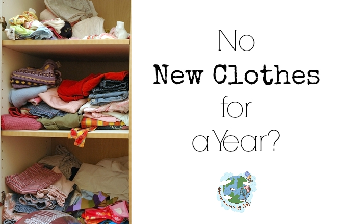 No New Clothes For a Year?