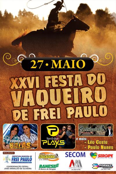 XXVI Festa do Vaqueiro de Frei paulo acontece hoje dia 27/05.
