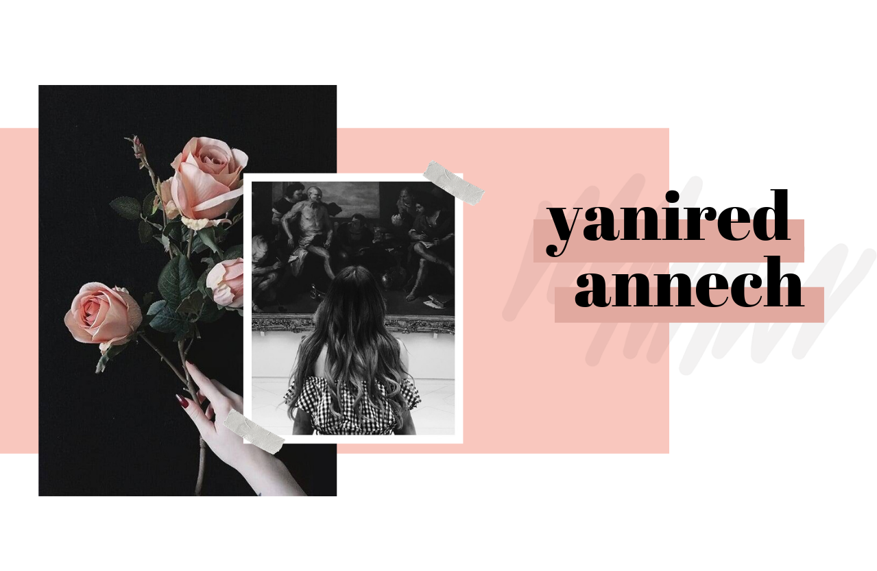 Yanired Annech | Personal Blog