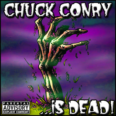 Chuck Conry …is DEAD! Download NOW